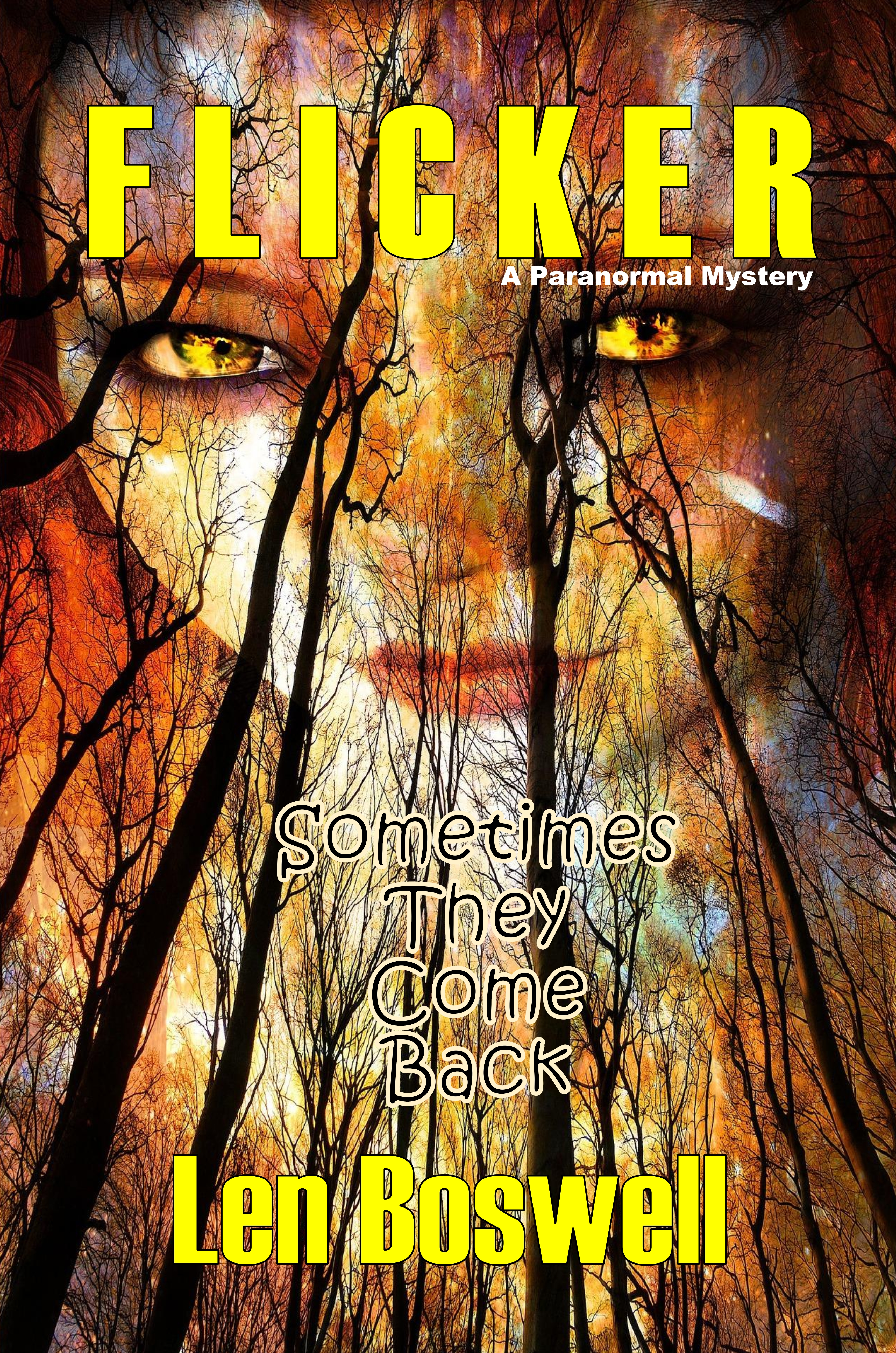 #BadMoonRising: Flicker by Len Boswell #paranormal #mystery