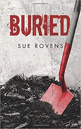 #BadMoonRising: Buried by Sue Rovens #thriller #suspense