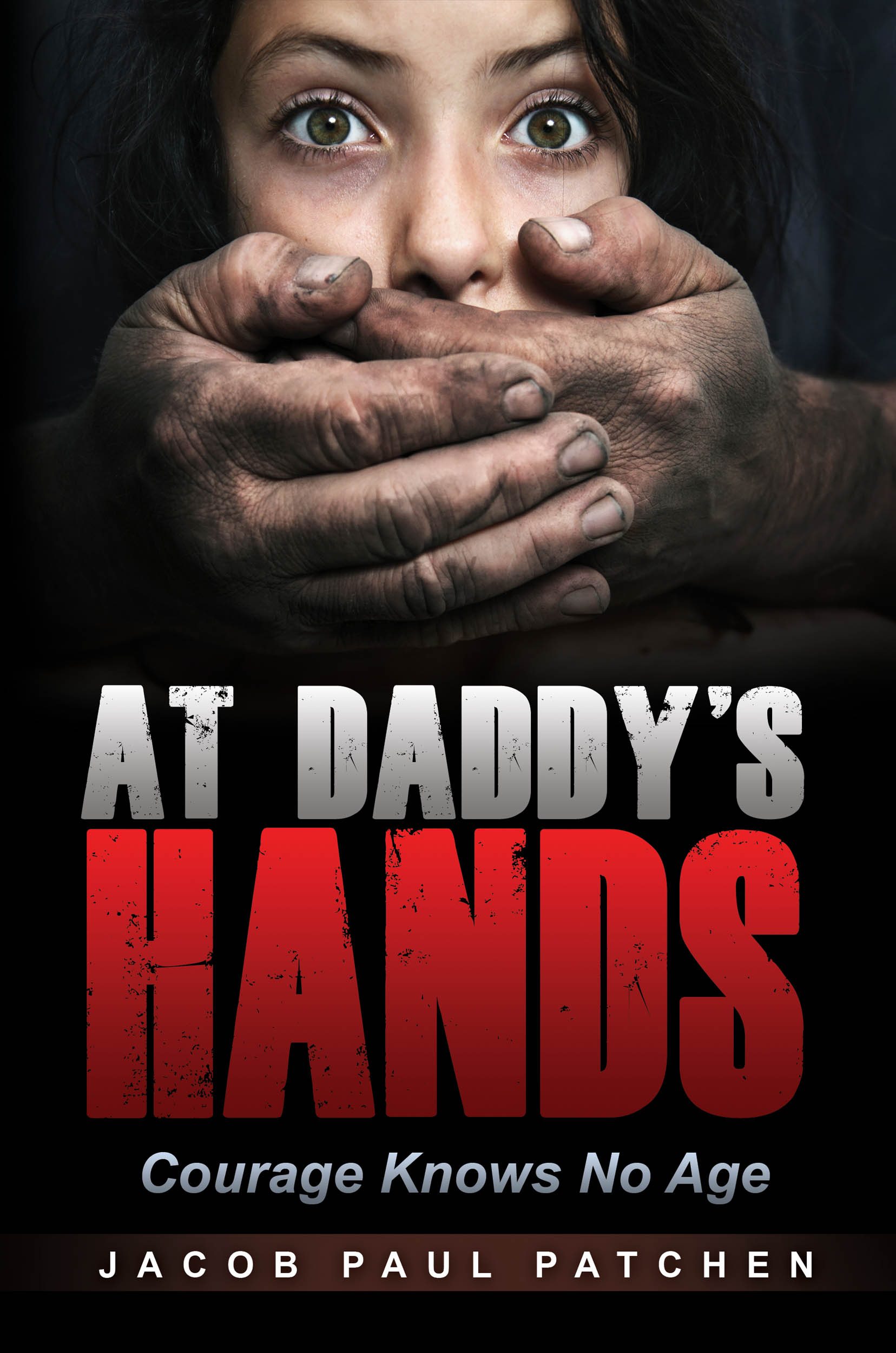 #BadMoonRising: At Daddy's Hands by Jacob Paul Patchen #thriller #suspense