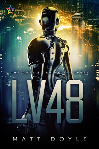 #BadMoonRising: LV48 (Cassie Tam Files #3) by Matt Doyle #thriller #LGBT #paranormal
