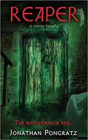 #BadMoonRising: Reaper: A Horror Novella by Jonathan Pongratz #horror #paranormal